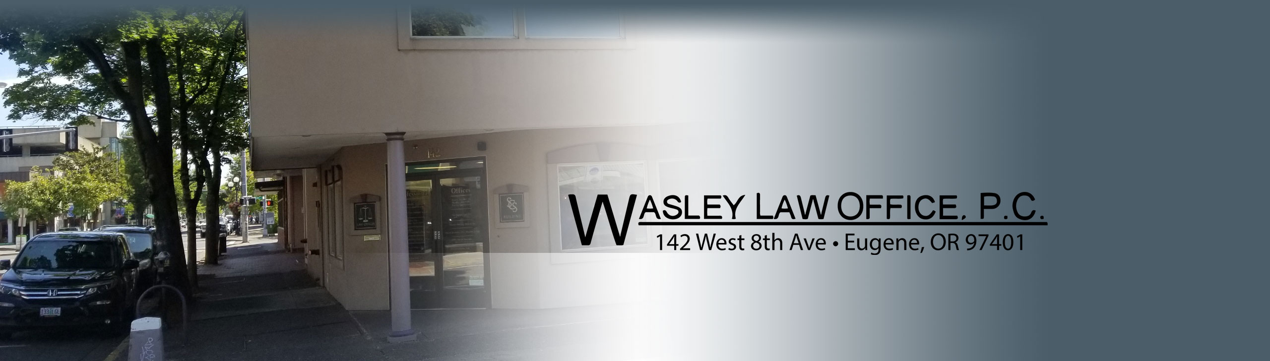 Wasley Law Office, Attorney in Eugene Oregon